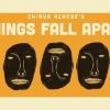 Unit 3 - Things Fall Apart