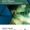Unit 3 - Master Class - Physics Notes