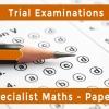 Unit 3 & 4 Specialist Maths – Paper 3